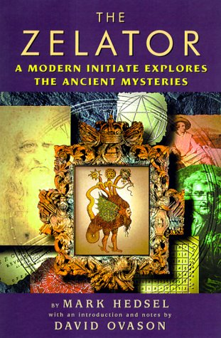 9781578631698: The Zelator: A Modern Initiate Explores the Ancient Mysteries