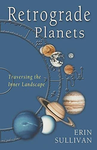 9781578631803: Retrograde Planets: Traversing the Inner Landscape