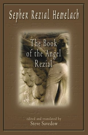 9781578631933: Sepher Rezial Hemelach: The Book of the Angel Rezial
