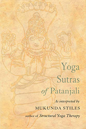 Yoga Sutras of Patanjali: With Great Respect: Stiles, Mukunda