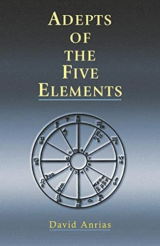 9781578632046: Adepts of the Five Elements (Occult Survey of Past and Future Problems)