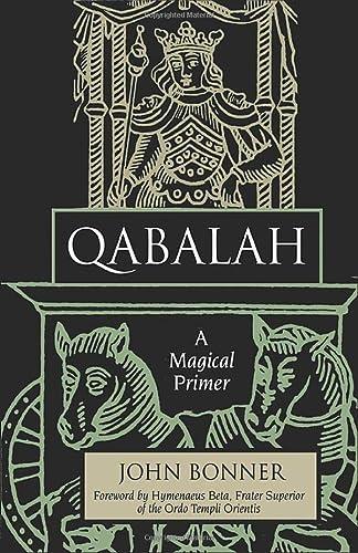 9781578632114: Qabalah: A Magical Primer