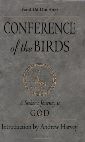 9781578632466: Conference of the Birds: A Seeker's Journey to God