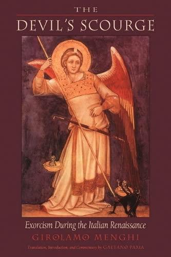 9781578632657: Devil'S Scourge: Exorcism During the Italian Renaissance