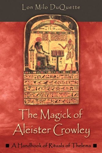 9781578632992: The Magick of Aleister Crowley: A Handbook of Rituals of Thelema