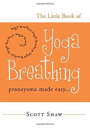 9781578633012: The Little Book of Yoga Breathing: Pranayama Made Easy