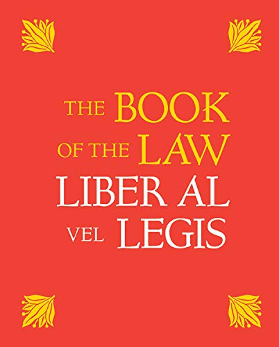 9781578633081: The Book of the Law: Liber Al Vel Legis: With a Facsimile of the Manuscript as Received by Aleister and Rose Edith Crowley on April 8, 9, 10, 1904: 100th Anniversary Edition