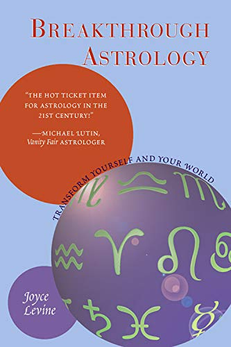 9781578633579: Breakthrough Astrology: Transform Yourself And Your World