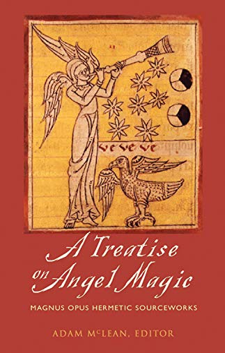 9781578633753: A Treatise on Angel Magic: Maghum Opus Hermetic Sourceworks