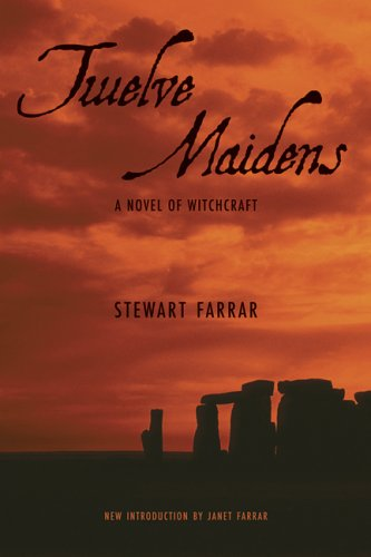 9781578633906: Twelve Maidens: A Novel of Witchcraft