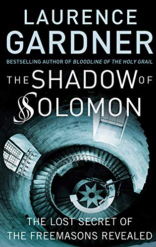 9781578634040: The Shadow of Solomon: The Lost Secret of the Freemasons Revealed