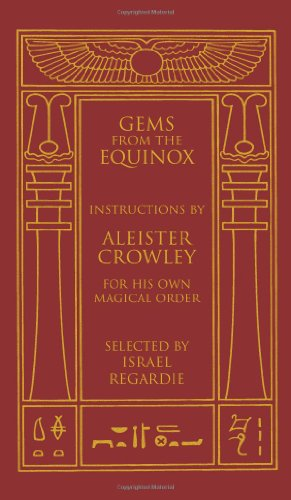 9781578634170: Gems from the Equinox: Instructions by Aleister Crowley for His Own Magical Order