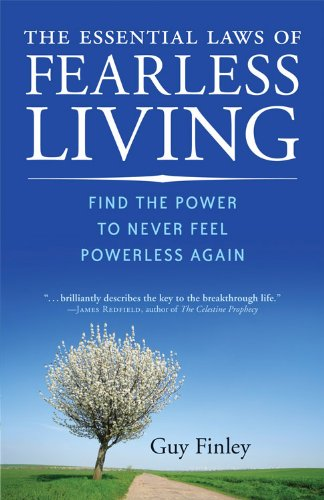 9781578634279: The Essential Laws of Fearless Living: Find the Power to Never Feel Powerless Again