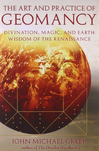 9781578634316: Art and Practice of Geomancy: Divination, Magic, and Earth Wisdom of the Renaissance