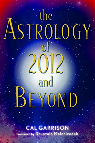 9781578634453: The Astrology of 2012 and Beyond