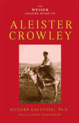 9781578634569: The Weiser Concise Guide to Aleister Crowley