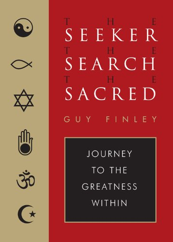 9781578635023: Seeker, The Search, The Sacred: Journey to the Greatness Within