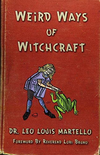 9781578635160: Weird Ways of Witchcraft