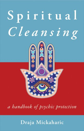 Spiritual Cleansing: A Handbook of Psychic Protection (Paperback)