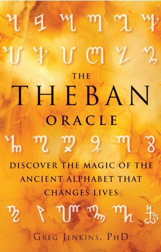 The Theban Oracle: Discover the Magic of: Greg Jenkins PhD