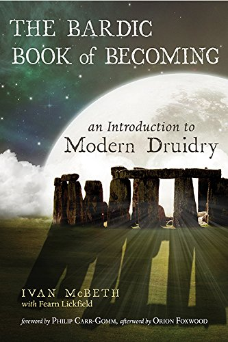 9781578636341: The Bardic Book of Becoming: An Introduction to Modern Druidry