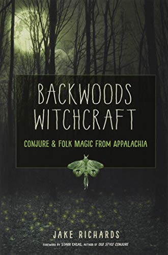 9781578636532: Richards, J: Backwoods Witchcraft