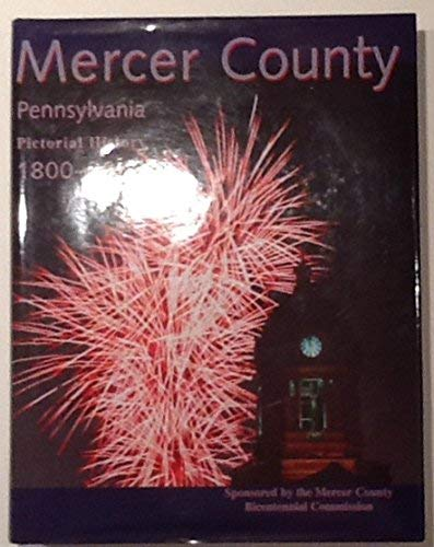 Mercer County, Pennsylvania: Pictorial history 1800-2000