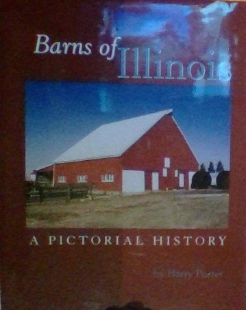 9781578642052: Barns of Illinois: A Pictorial History