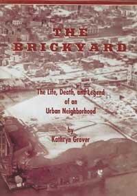 9781578642922: The Brickyard: The Life, Death, And Legend Of An Urban Neighborhood
