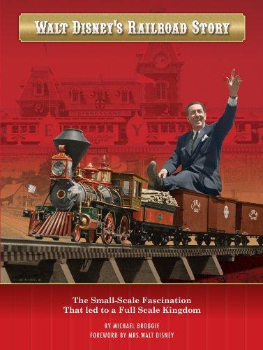Walt Disney's Railroad Story: Michael Broggie
