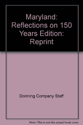Maryland: Reflections on 150 Years: Donning Co, Pub