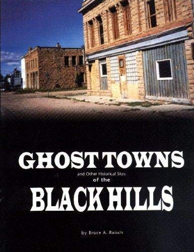 9781578643516: Ghost Towns And Other Historical Sites of the Black Hills