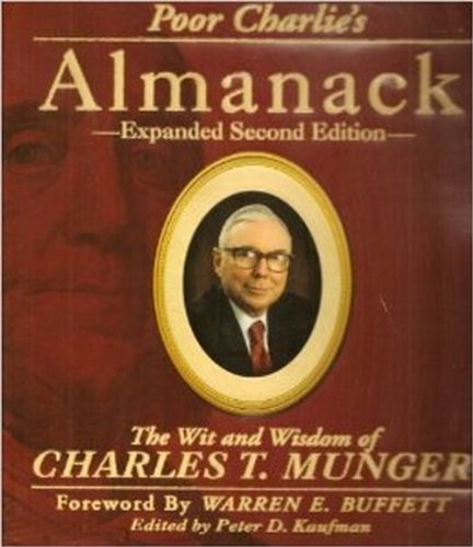 Poor Charlie's Almanack The Wit and Wisdom: Kaufman, Peter D.