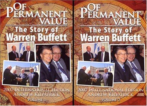 9781578644018: Of Permanent Value: The Story of Warren Buffett, 2007 International Edition ( 2 Volume Set)