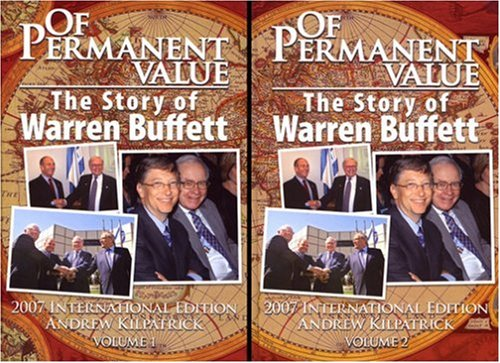 9781578644018: Of Permanent Value: The Story of Warren Buffett, 2007 International Edition ( 2 Volume Set)