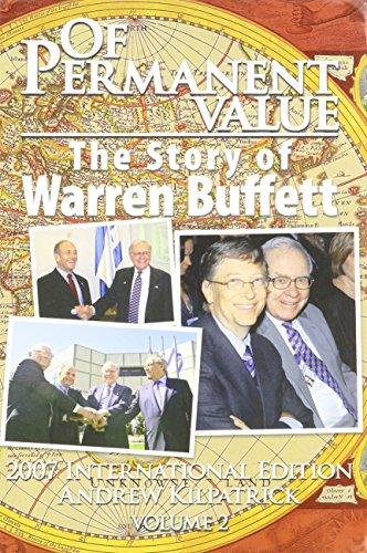 9781578644025: Of Permanent Value: The Story of Warren Buffett/2007 International Edition Volume 2