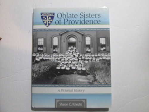 9781578644117: Oblate Sisters of Providence : A Pictorial History