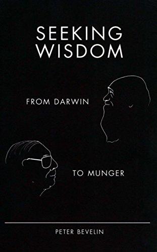 9781578644285: Seeking Wisdom: From Darwin to Munger, 3rd Edition