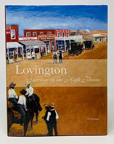 9781578644360: Lovington: Survivor on the High Plains