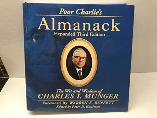 9781578645015: Poor Charlie's Almanack: The Wit and Wisdom of Charles T. Munger, Expanded Third Edition