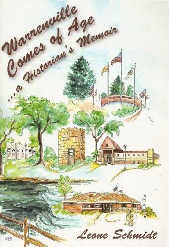 WARRENVILLE COMES OF AGE, (Illinois) A Historian's Memoir: Schmidt, Leone