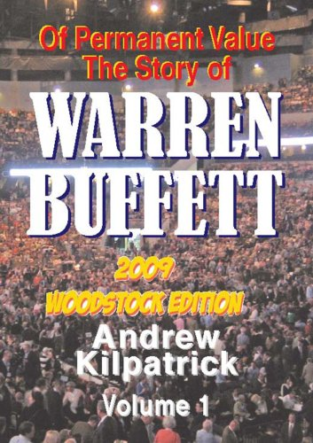9781578645299: Of Permanent Value: The Story of Warren Buffett/2009 Woodstock Edition 2 Volume Set