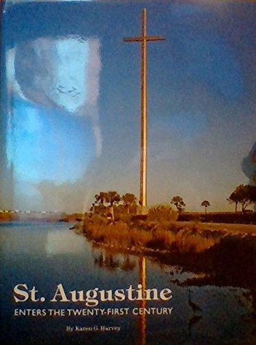 St. Augustine Enters the Twenty-First Century: Karen G harvey