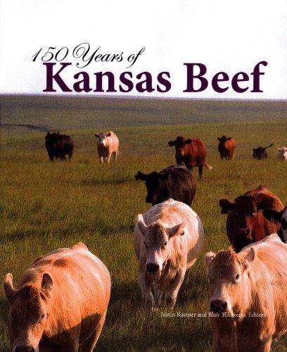 9781578646852: 150 Years of Kansas Beef