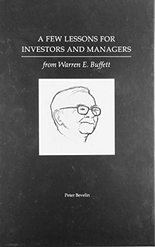 9781578647453: A Few Lessons for Investors and Managers From Warren Buffett