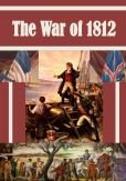 9781578647637: The War of 1812
