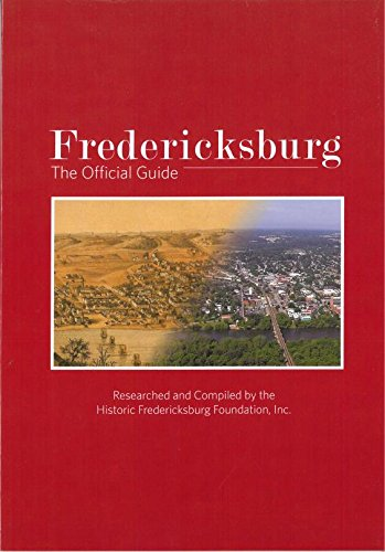 9781578648825: Fredericksburg the Official Guide