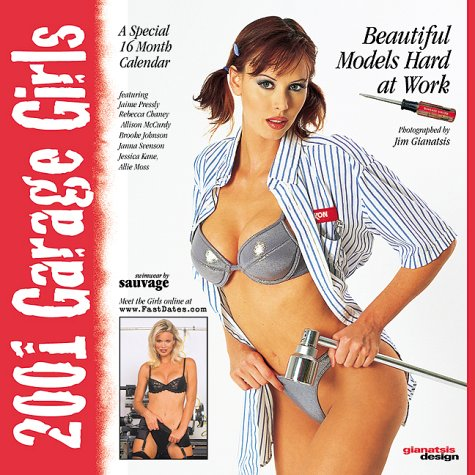 9781578650026: Garage Girls - Pinup Calendar
