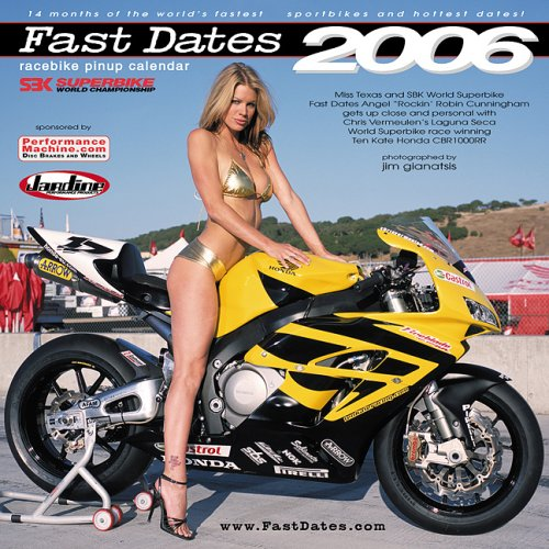 9781578650712: Fast Dates 2006 Roadrace Motorcycle Swimsuit Calendar