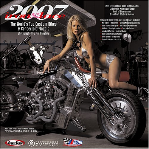 9781578650828: Iron & Lace 2007 Custom Motorcycle and Centerfold Model Calendar
